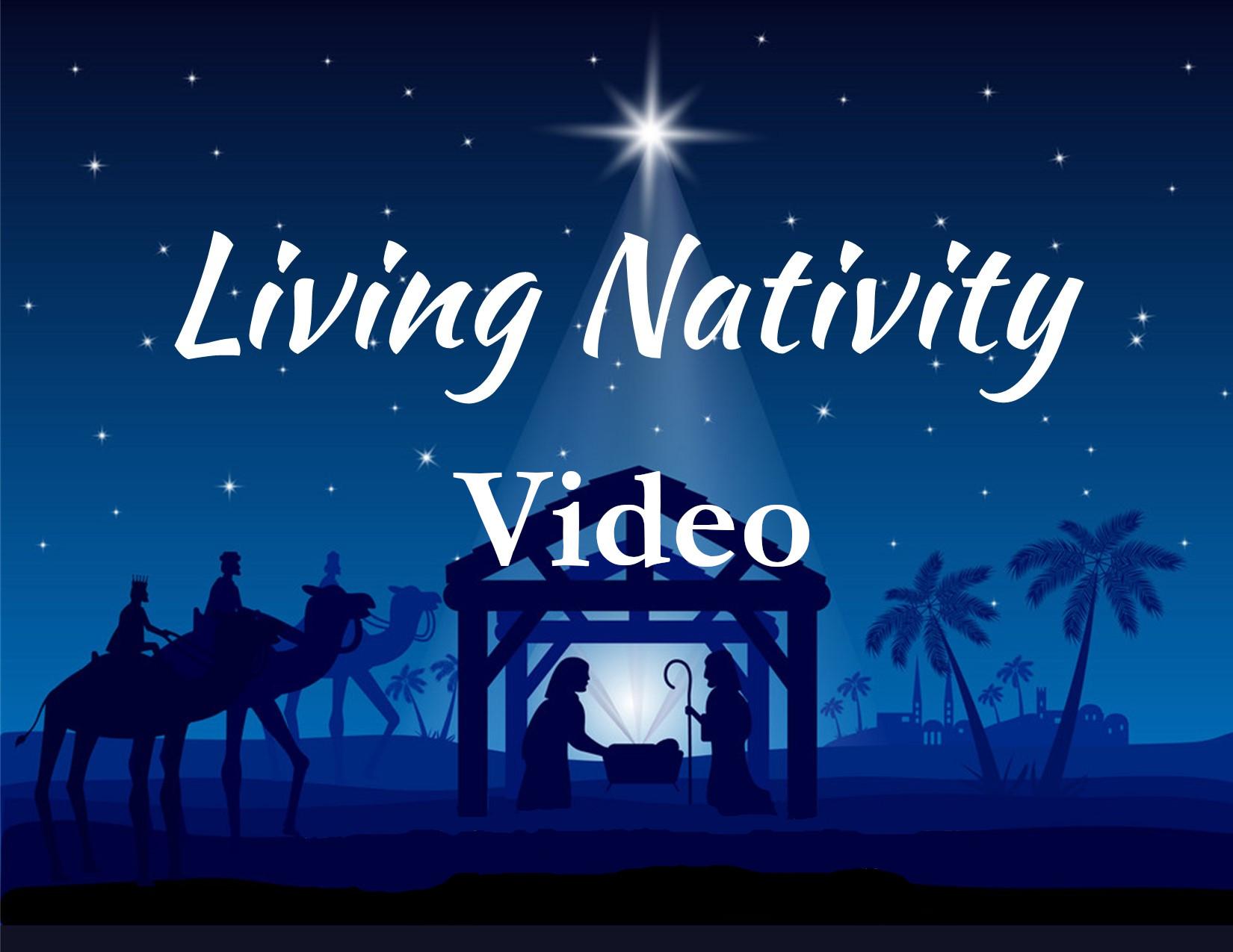 Living Nativity Video